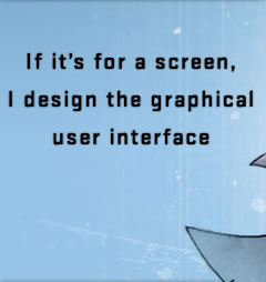 I design graphical user interfaces