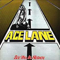 Underrated albums: Ace Lane - See you in Heaven