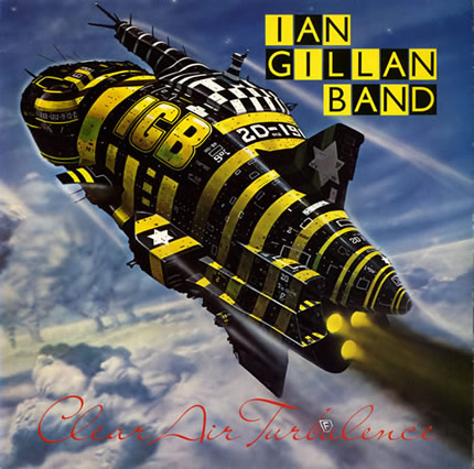 Qu'écoutez-vous en ce moment ? - Page 5 Ian_gillan_band_clear_air_turbulence_430